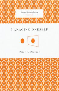 managing-oneself-peter-drucker-pouya-eti-books-suggestion 2